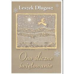 Ono śliczne świętowanie – Leszek Długosz